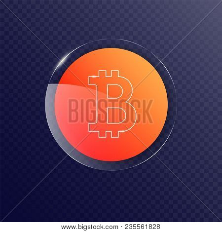 Bitcoin Icon, Vector Sign, Payment Symbol, Orange Logo Button. 3d Gloss Plate, Crypto Currency, Virt