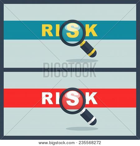 Illustration Of Risk Word With Magnifier Concept
