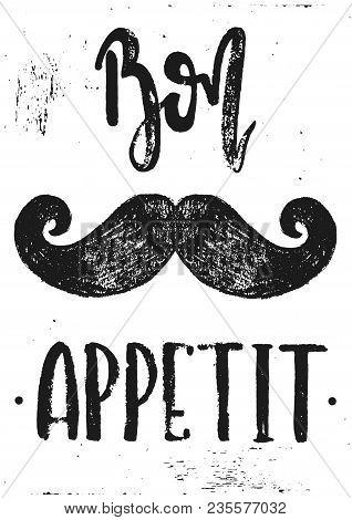 Vector Hand Drawn Illustration. The Idea For A Cafe, Restaurant,kitchen,  Poster. Bon Appetit Mousta