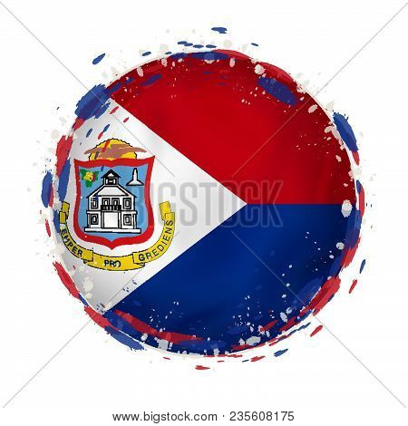Round Grunge Flag Of Sint Maarten With Splashes In Flag Color. Vector Illustration.