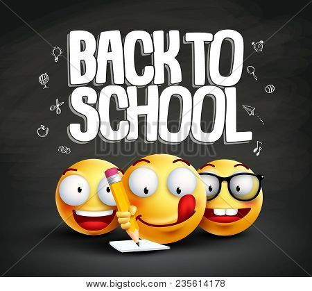Smiley Face Emoticons And Back To School Text Vector Banner Design. Smileys Student Writing With Fun