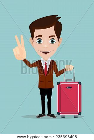 Businessman Holding Modern Suitcase With Wheels. Flat Style. Stock Vector Illustration For Poster, G