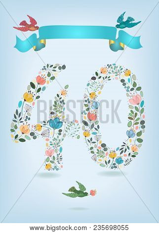 Floral Number Fourty With Blue Ribbon And Colorful Birds. Watercolor Graceful Flowers, Plants And Bl