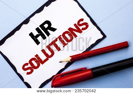 Conceptual Hand Writing Showing Hr Solutions. Business Photo Text Recruitment Solution Consulting Ma