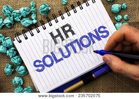 Word Writing Text Hr Solutions. Business Concept For Recruitment Solution Consulting Management Solv