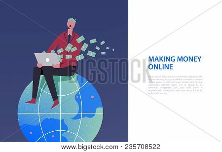 Vector Business Illustration, Stylized Characters. Stylized Character Sitiing On The Globe. Earning