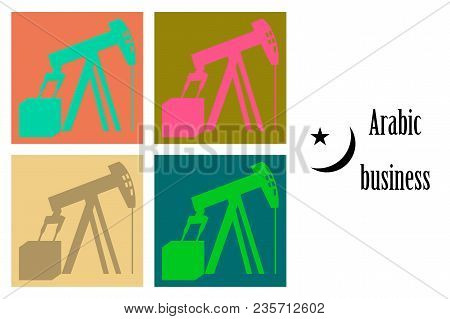Assembly Of Flat Icons On Theme Arabic Business Oil Derrick