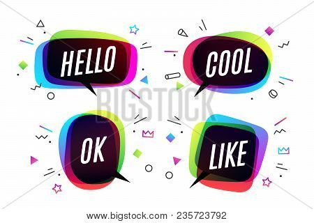 Set. Banner, Speech Bubble, Poster And Sticker Concept, Geometric Style With Text Hello, Cool, Ok An