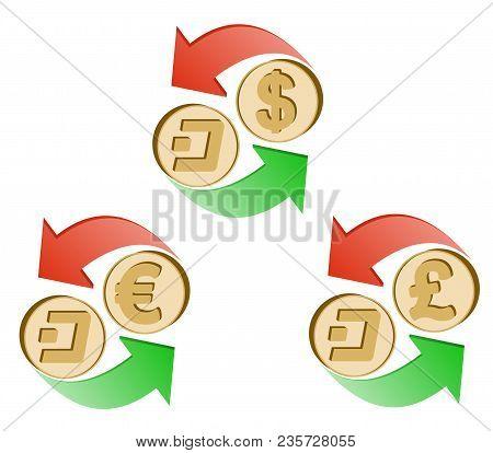 Exchange Dash To Dollar,euro And British Pound , Coins Of Dash And Dollar, Euro And British Pound Wi
