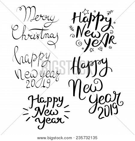 Happy New Year. Set Of Hand Drawn Vector Lettering Phrases. Modern Motivating Calligraphy Decor For