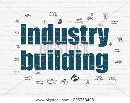 Industry Concept: Painted Blue Text Industry Building On White Brick Wall Background With  Hand Draw