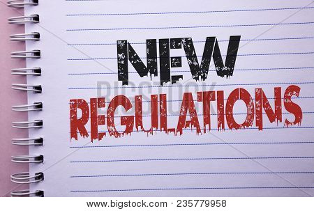 Word Writing Text New Regulations. Business Concept For Change Of Laws Rules Corporate Standards Spe