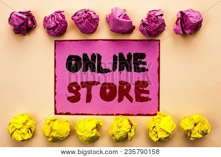 Word Writing Text Online Store. Business Concept For Internet Related Business Website Where You Can