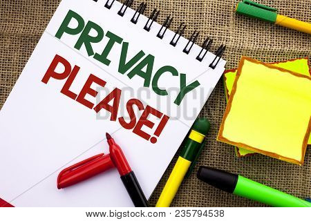 Writing Note Showing  Privacy Please Motivational Call. Business Photo Showcasing Let Us Be Quiet Re