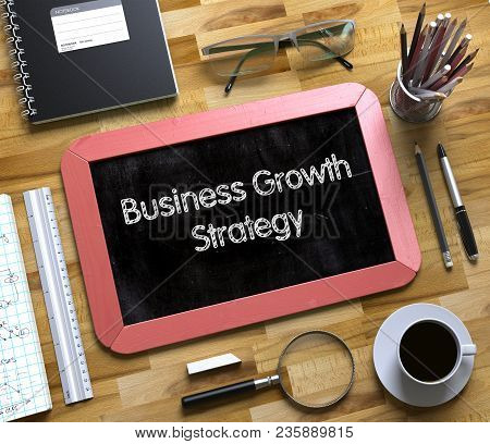 Business Growth Strategy - Red Small Chalkboard With Hand Drawn Text And Stationery On Office Desk.