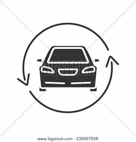 Car With Circle Arrow Glyph Icon. Complete Automobile Repair Service. Used Car Market. Silhouette Sy