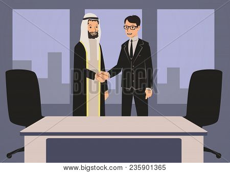 Arab And European Businessmen Shaking Hands. Business Meeting In Office With Arab Partners. Vector C