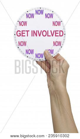 Bold Request To Get Involved And Give Your Time Now  - Female Hand Holding Up A Clock With No Hands
