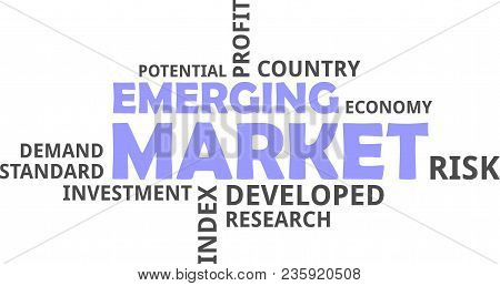 A Word Cloud Of Emerging Market Related Items