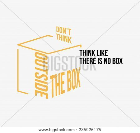 Do Not Think Outside The Box Vector Poster