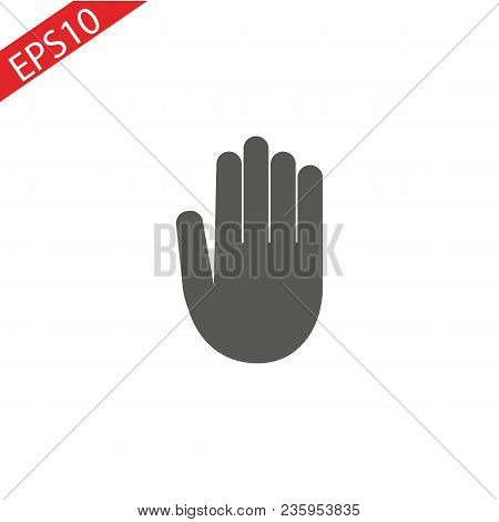 Stop Hand Icon In Trendy Flat Style Isolated On Grey Background. Stop Symbol For Your Web Site Desig
