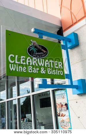 Dunedin, Florida, Usa 11/8/19 The Clearwater Wine Bar & Bistro Sign Hanging Outside Of The Establish