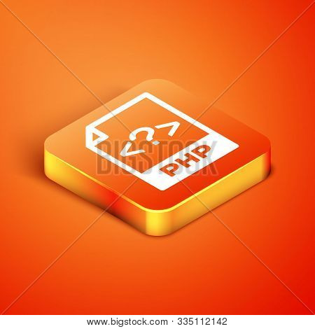 Isometric Php File Document. Download Php Button Icon Isolated On Orange Background. Php File Symbol