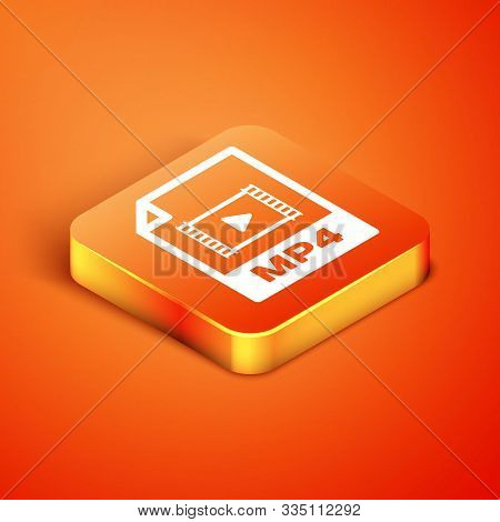 Isometric Mp4 File Document. Download Mp4 Button Icon Isolated On Orange Background. Mp4 File Symbol