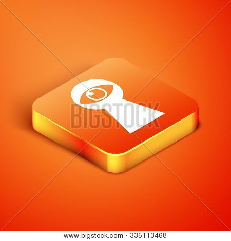 Isometric Keyhole With Eye Icon Isolated On Orange Background. The Eye Looks Into The Keyhole. Keyho