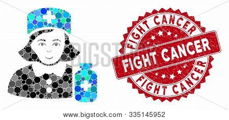 Mosaic Apothecary Lady And Grunge Stamp Seal With Fight Cancer Phrase. Mosaic Vector Is Composed Wit