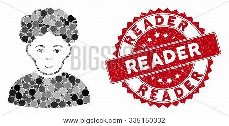 Mosaic brunet man and corroded stamp seal with Reader phrase. Mosaic vector is designed with brunet man icon and with randomized circle spots. Reader stamp seal uses red color, and distress texture. poster