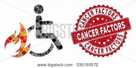 Mosaic Burn Patient And Grunge Stamp Watermark With Cancer Factors Text. Mosaic Vector Is Formed Wit