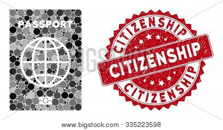 Collage Passport And Distressed Stamp Seal With Citizenship Text. Mosaic Vector Is Created With Pass