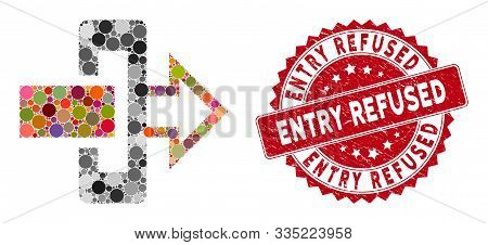 Mosaic Gateway And Rubber Stamp Seal With Entry Refused Text. Mosaic Vector Is Formed With Gateway I