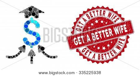 Mosaic Financial Aggregator And Rubber Stamp Watermark With Get A Better Wife Text. Mosaic Vector Is