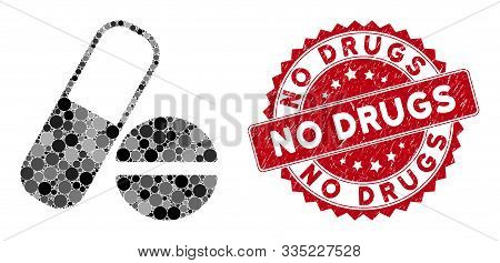 Mosaic Drugs And Distressed Stamp Seal With No Drugs Phrase. Mosaic Vector Is Formed With Drugs Icon