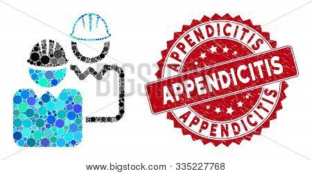 Mosaic Industrial Users And Corroded Stamp Seal With Appendicitis Phrase. Mosaic Vector Is Designed