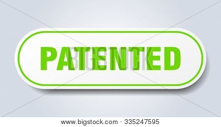 Patented Sign. Patented Rounded Green Sticker. Patented