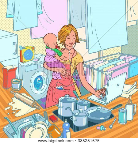 Modern Mother With Child. Remote Work And Household Chores. Kitchen, Cooking, Washing, Laptop Comput