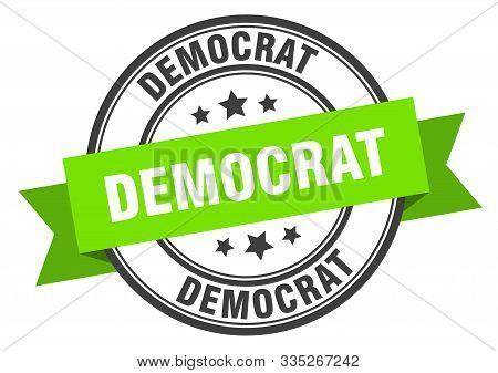 Democrat Label. Democrat Green Band Sign. Democrat