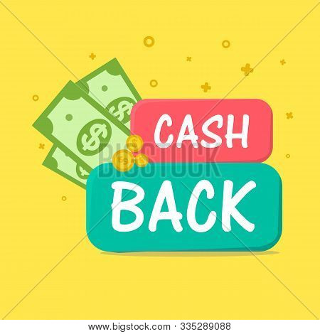 Cash Back With Dollars And Wallet On Yellow Background. Cashback Or Money Refund Concept Vector Illu