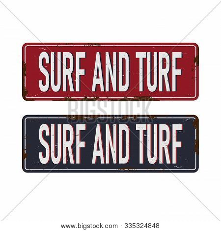 Surf And Turf Food Antiques Vintage Rusty Metal Sign, Vector Illustration