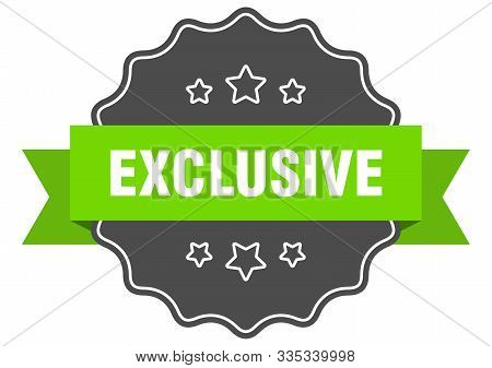 Exclusive Isolated Seal. Exclusive Green Label. Exclusive