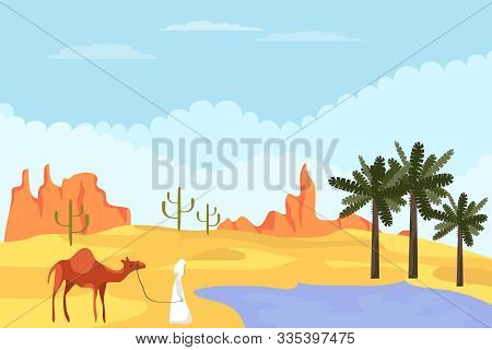 Bedouin With A Camel Is In The Desert. Desert Landscape Bedouin With A Camel Came To An Oasis With P