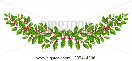New Year And Christmas Wreath. Winter Garland With Red Holly Berries On Green Branches. Greeting Car
