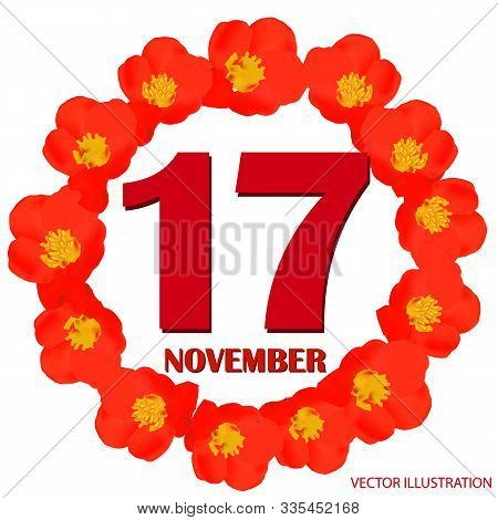 November 17 Icon. For Planning Important Day. Banner For Holidays And Special Days With Flowers. Nov