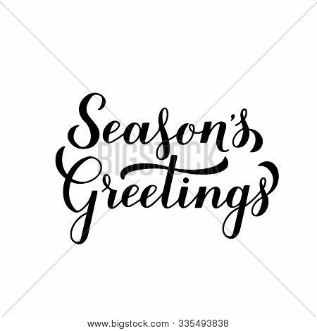 Season S Greetings Calligraphy Hand Lettering Isolated On White. Merry Christmas And Happy New Year