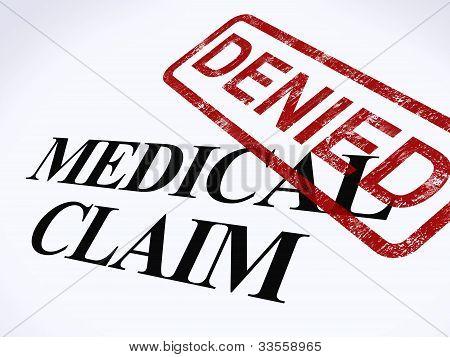 Medical Claim Denied Stamp Shows Unsuccessful Medical Reimbursement