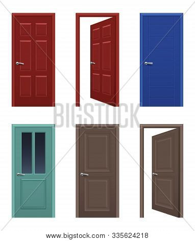Realistic Doors. Open And Closed Apartment Entrance Doors Different Colors Vector Pictures. Interior