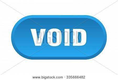 Void Button. Void Rounded Blue Sign. Void